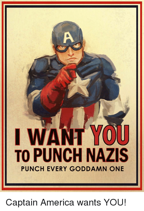 """Captain America poster saying """"I want you to punch Nazis"""""""