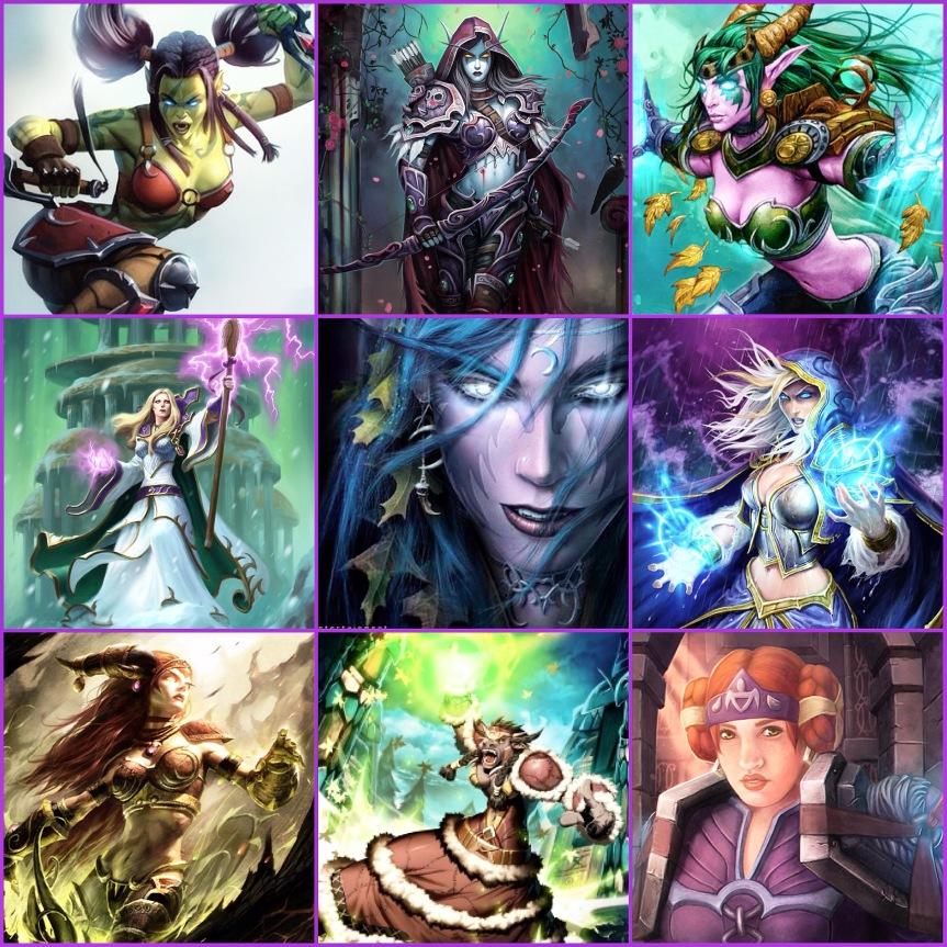 Garona Halforcen, Sylvanas Windrunner, Ysera, Aegwynn, Tyrande Whisperwind, Jaina Proudmoore, Alextrasza, Magatha Grimtotem, Moira Bronzebeard