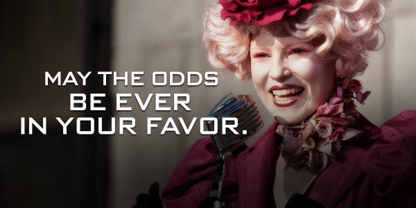 screen shot from The Hunger Games: May the odds be ever in your favour.